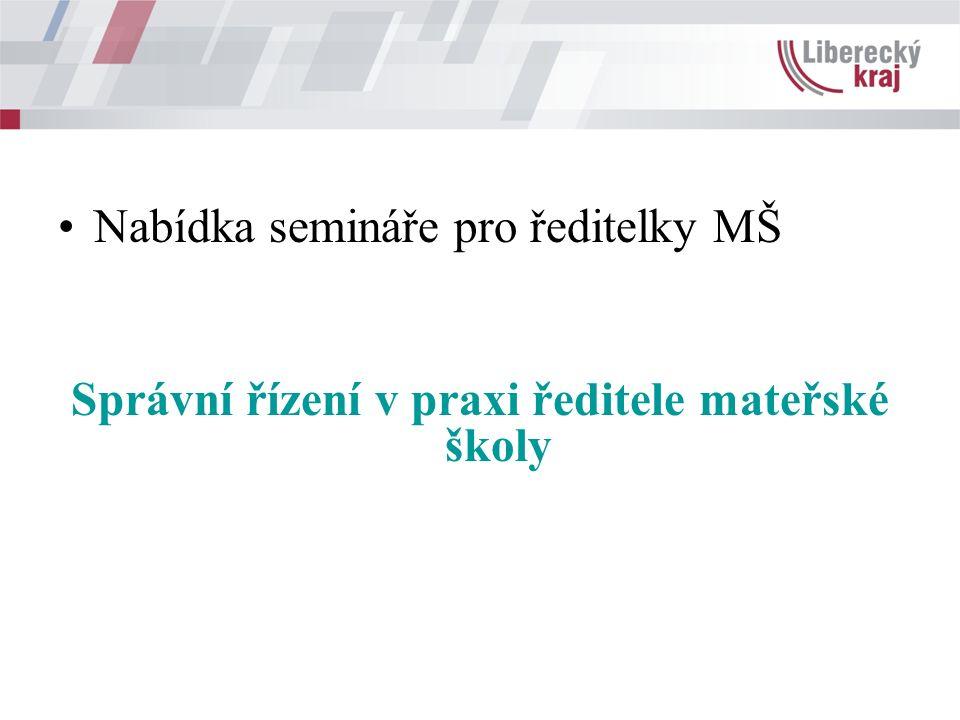 Nabídka semináře pro ředitelky MŠ Správní řízení v praxi ředitele mateřské školy