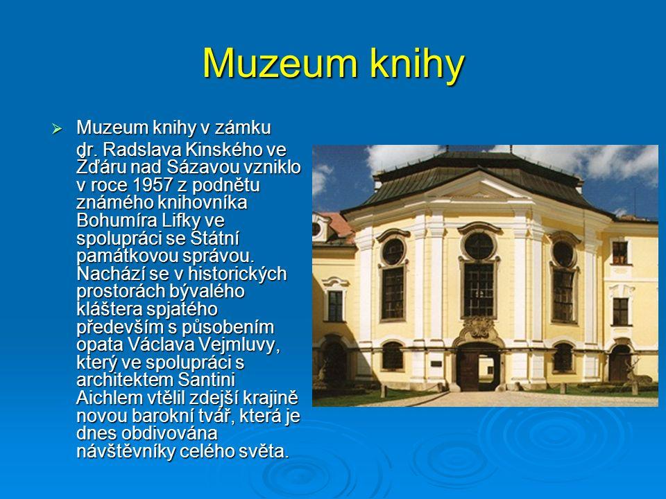 Muzeum knihy  Muzeum knihy v zámku dr.