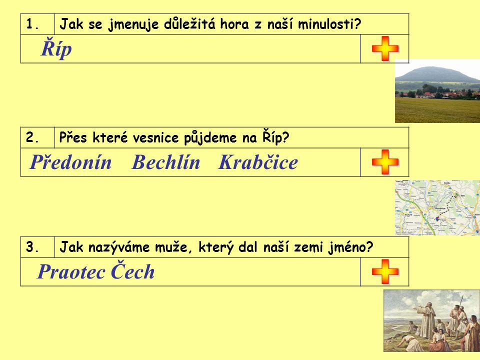 1.Jak se jmenuje důležitá hora z naší minulosti. Říp 2.Přes které vesnice půjdeme na Říp.
