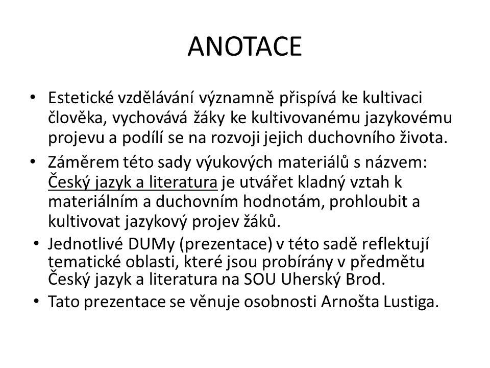 Česká próza po roce 1945 Arnošt Lustig