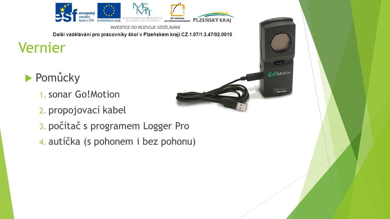 Vernier  Pomůcky 1. sonar Go!Motion 2. propojovací kabel 3.