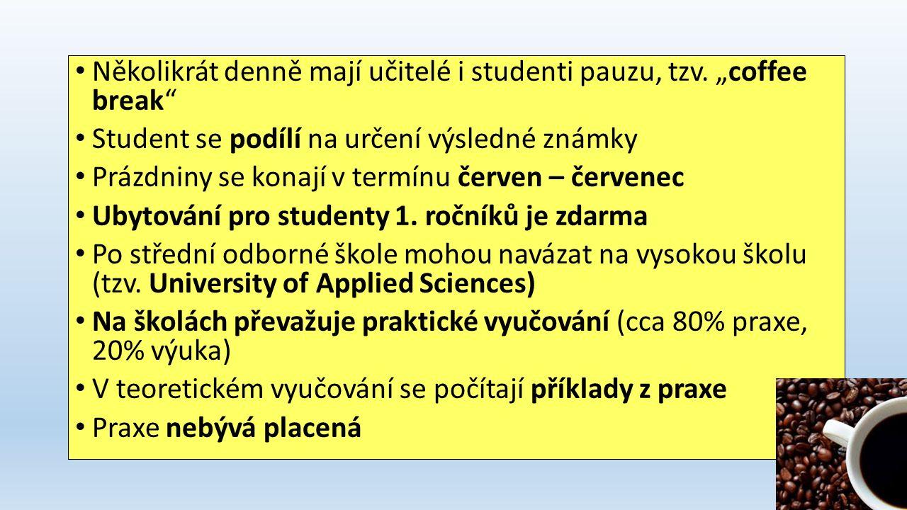 Znaky finského školství -Vedou žáky k samostatnosti a zodpovědnosti za sebe -Příliš se neřeší školní docházka -Ve škole nezvoní -Výuka probíhá v tzv.