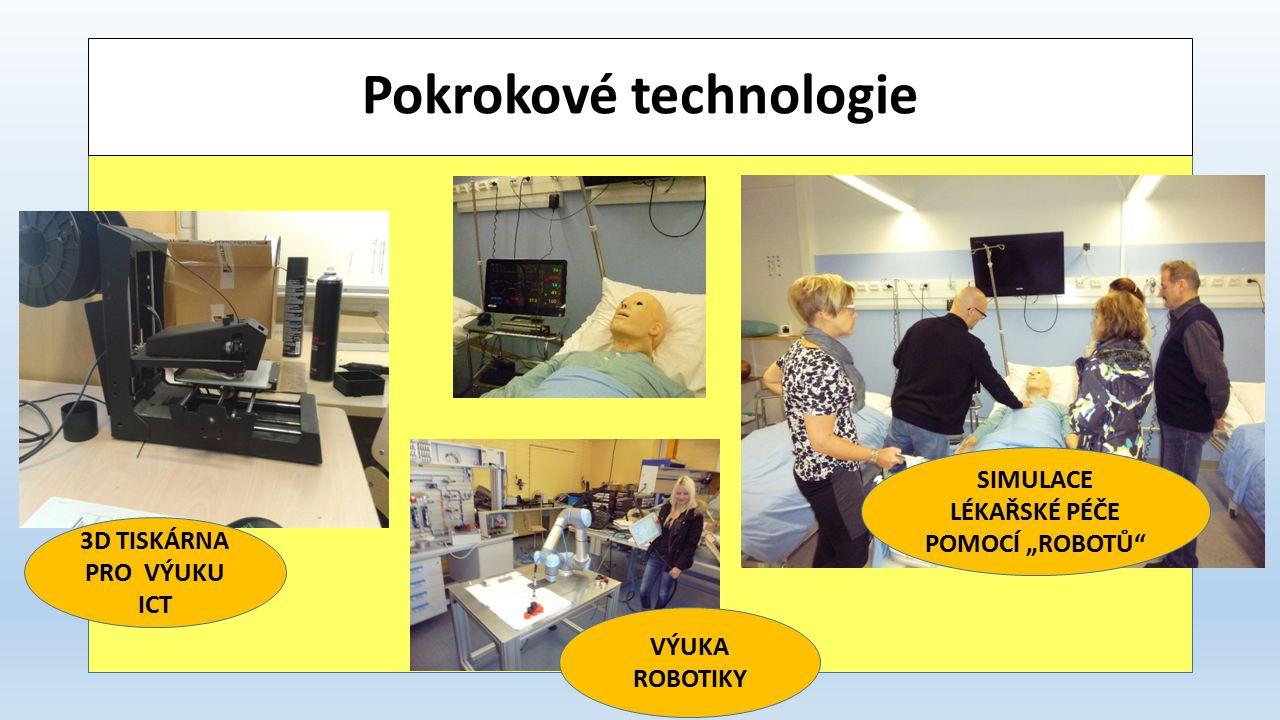 """Pokrokové technologie 3D TISKÁRNA PRO VÝUKU ICT SIMULACE LÉKAŘSKÉ PÉČE POMOCÍ """"ROBOTŮ VÝUKA ROBOTIKY"""