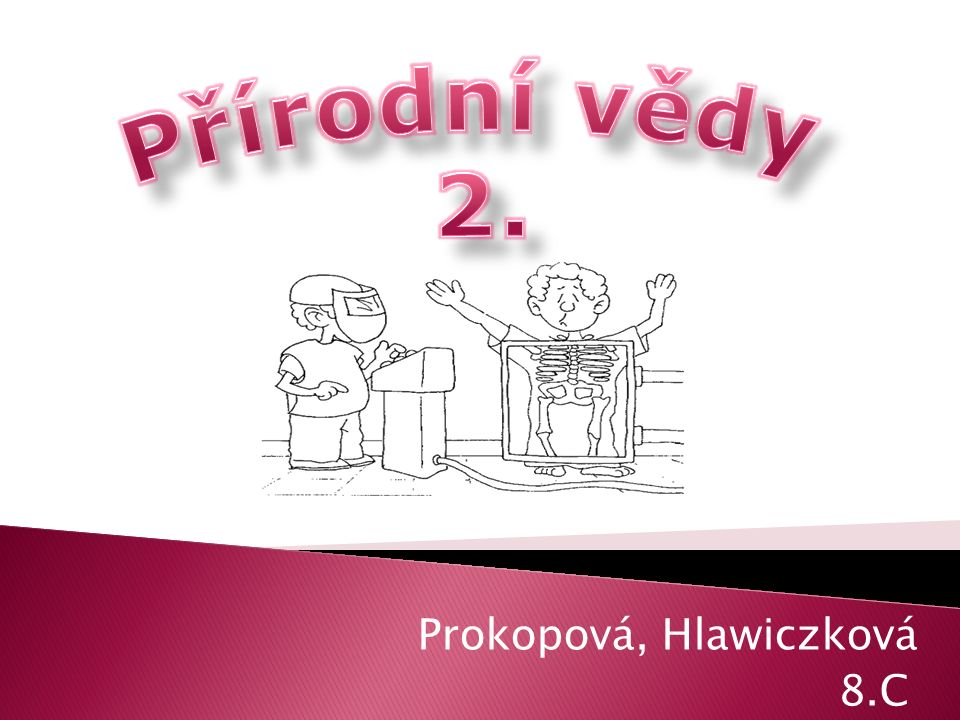 Prokopová, Hlawiczková 8.C