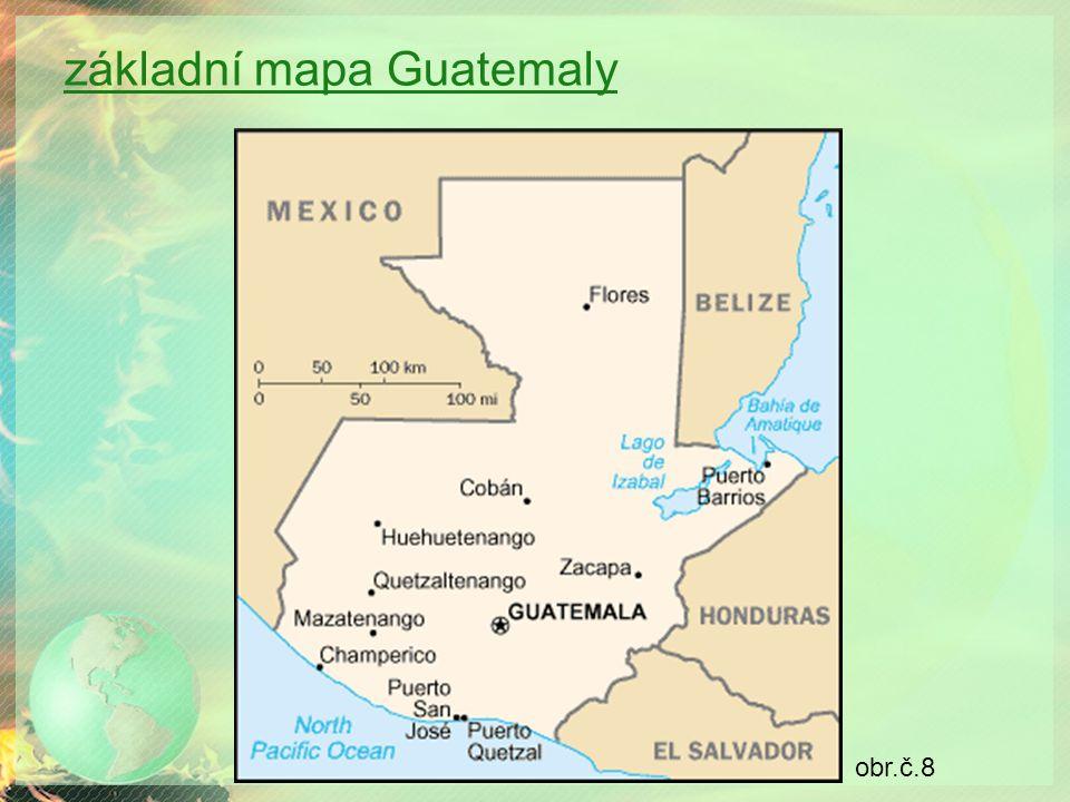 základní mapa Guatemaly obr.č.8