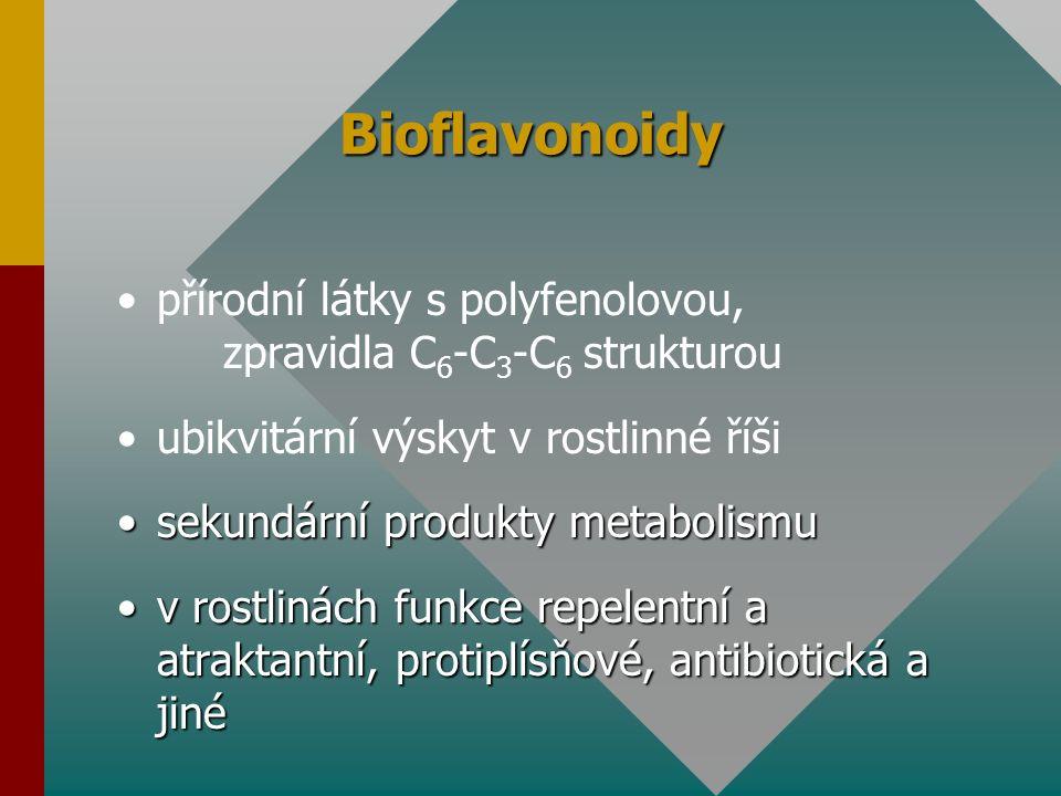 Bioflavonoidy přírodní látky s polyfenolovou, zpravidla C 6 -C 3 -C 6 strukturou ubikvitární výskyt v rostlinné říši sekundární produkty metabolismuse