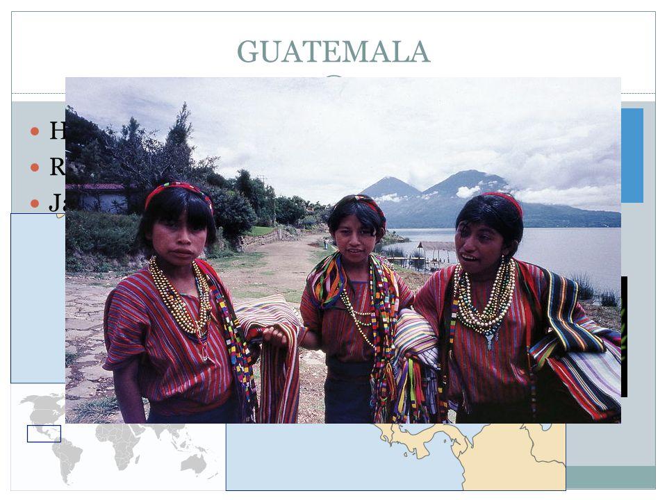 GUATEMALA Hlavní město : Guatemala Republika Jazyk – španělština Vývoz : káva, cukr, banány, ropa, oděvy, luštěniny