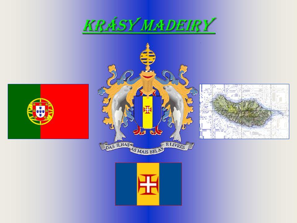 Další prezentace a videa najdete na Všichni jste srdečně zváni na Madeiru.