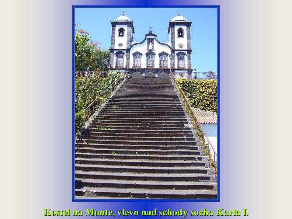 Kostel na Monte, vlevo nad schody socha Karla I.