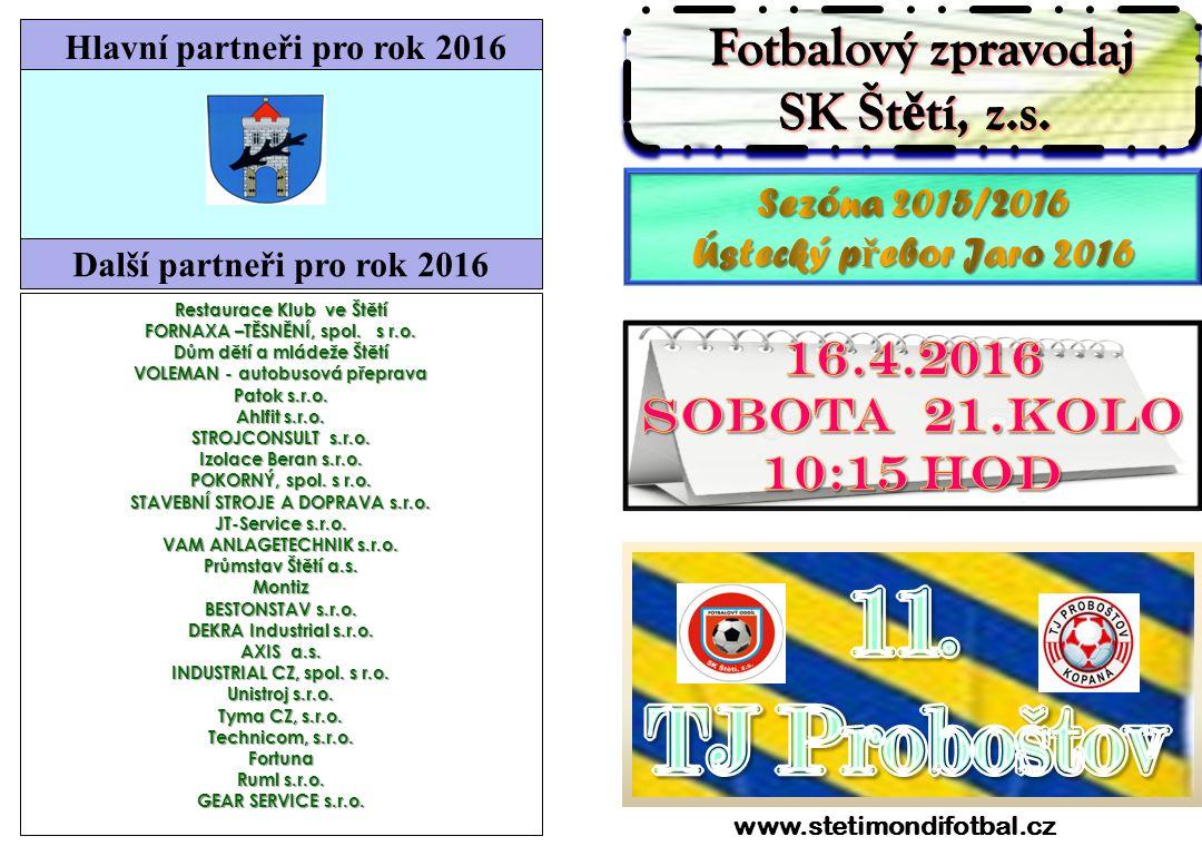 3312 Sokol Horní Jiřetín-SK Štětí 9.4.2016 Do soutěže vstoupili minulý víkend i mladší žáci B.