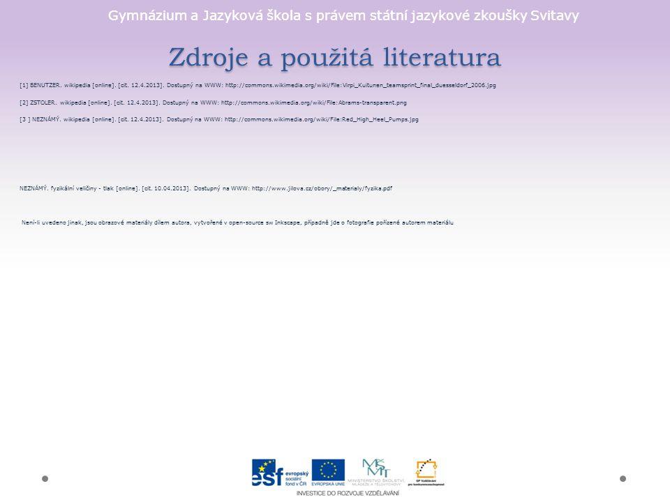 Gymnázium a Jazyková škola s právem státní jazykové zkoušky Svitavy Zdroje a použitá literatura [1] BENUTZER.