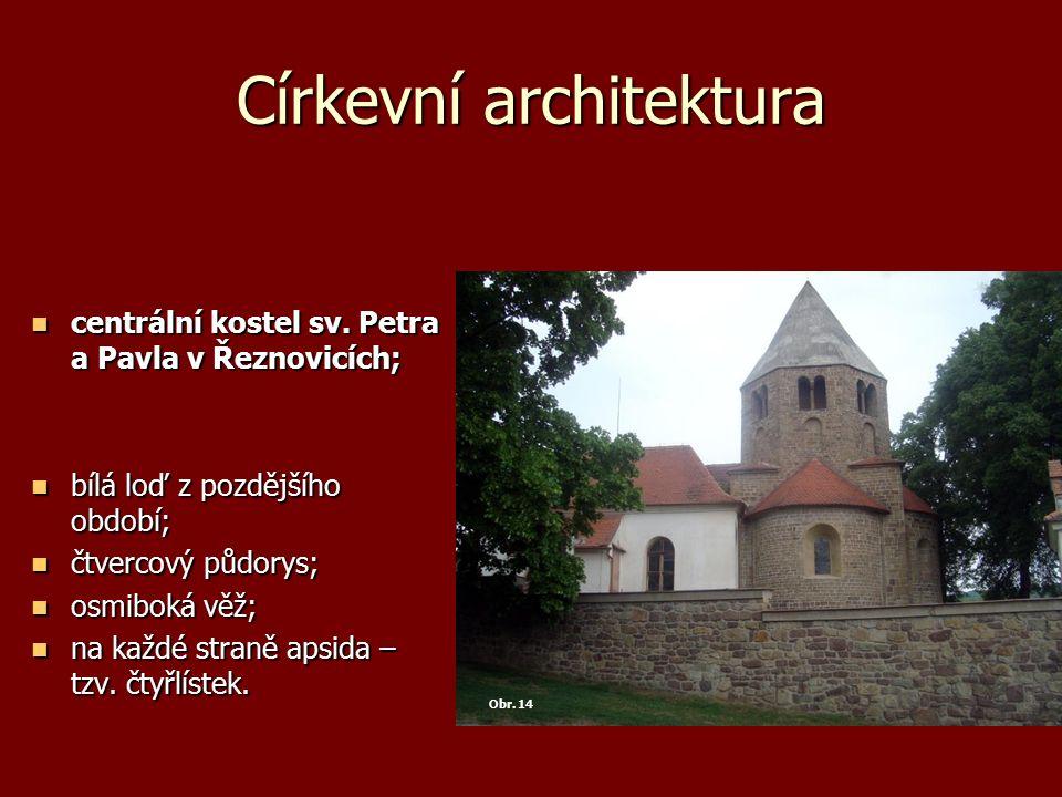 Církevní architektura centrální kostel sv. Petra a Pavla v Řeznovicích; centrální kostel sv. Petra a Pavla v Řeznovicích; bílá loď z pozdějšího období