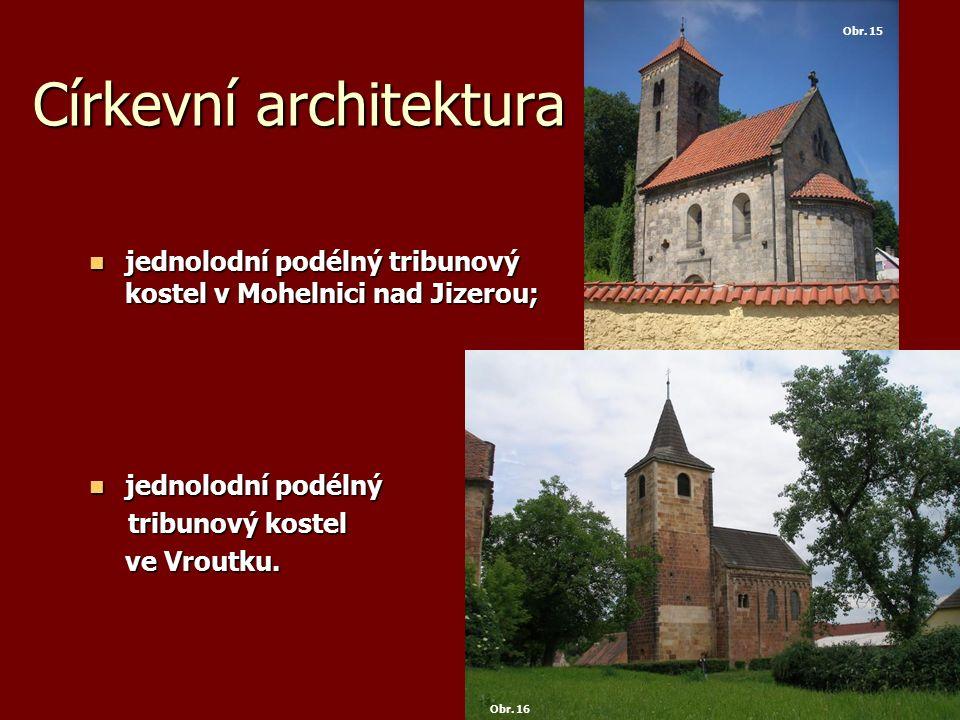 Církevní architektura jednolodní podélný tribunový kostel v Mohelnici nad Jizerou; jednolodní podélný tribunový kostel v Mohelnici nad Jizerou; jednol