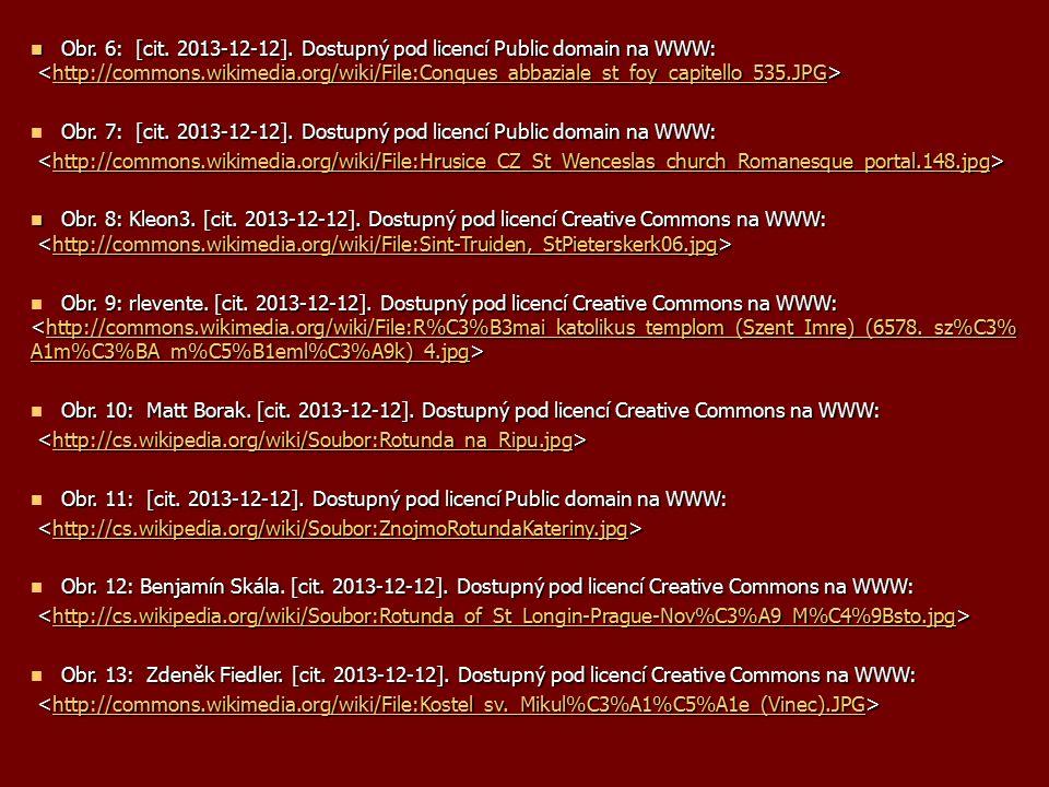 Obr. 6: [cit. 2013-12-12]. Dostupný pod licencí Public domain na WWW: Obr.