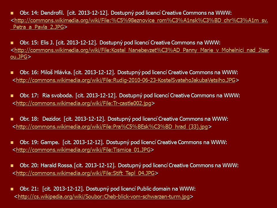 Obr. 14: Dendrofil. [cit. 2013-12-12]. Dostupný pod licencí Creative Commons na WWW: http://commons.wikimedia.org/wiki/File:%C5%98eznovice_rom%C3%A1ns