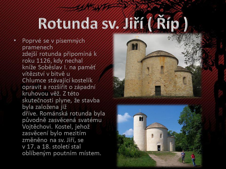 Poprvé se v písemných pramenech zdejší rotunda připomíná k roku 1126, kdy nechal kníže Soběslav I.