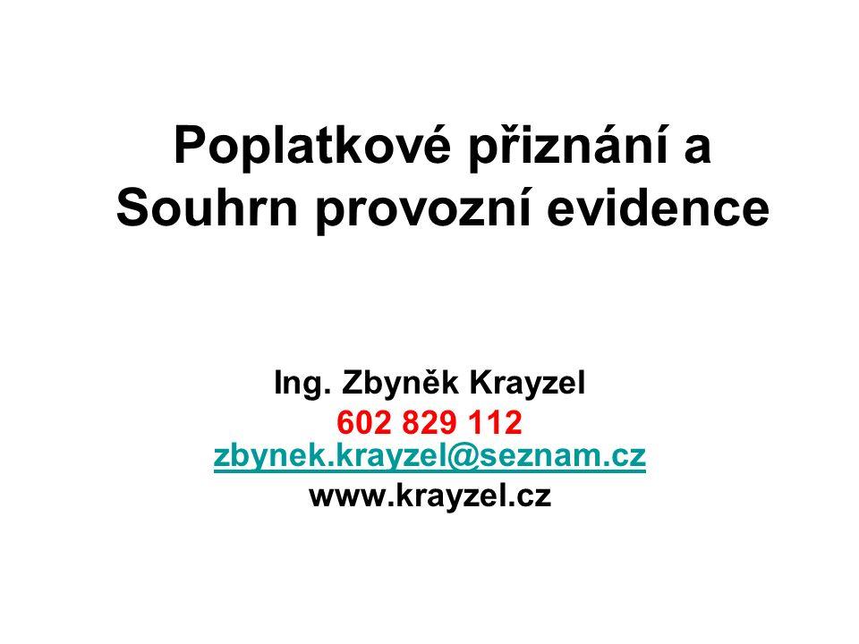 Poplatkové přiznání a Souhrn provozní evidence Ing.