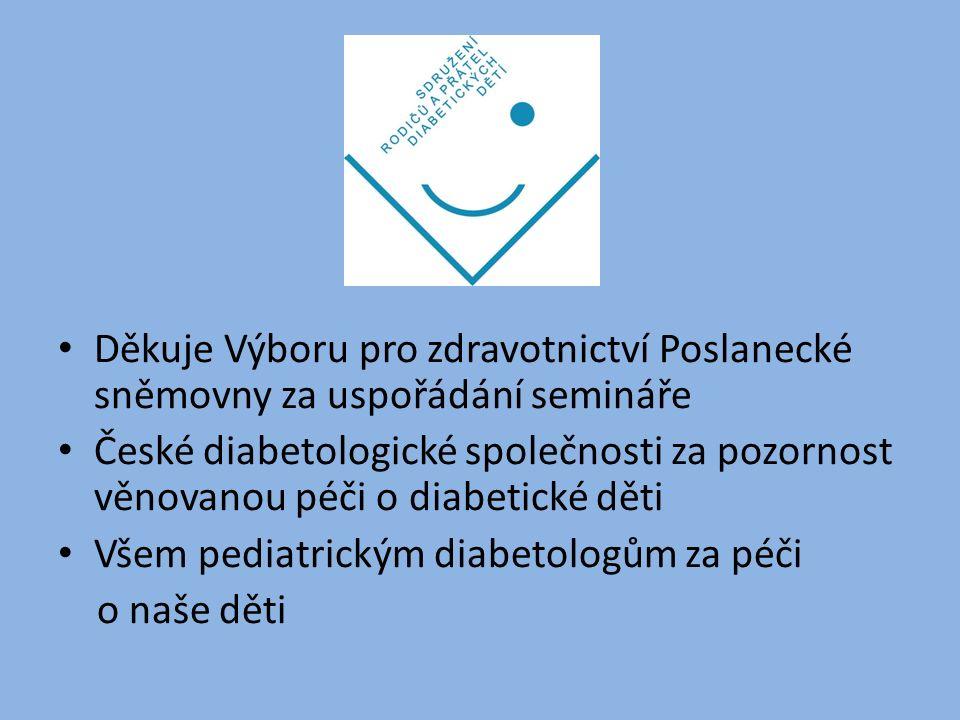 Děkuje Výboru pro zdravotnictví Poslanecké sněmovny za uspořádání semináře České diabetologické společnosti za pozornost věnovanou péči o diabetické d