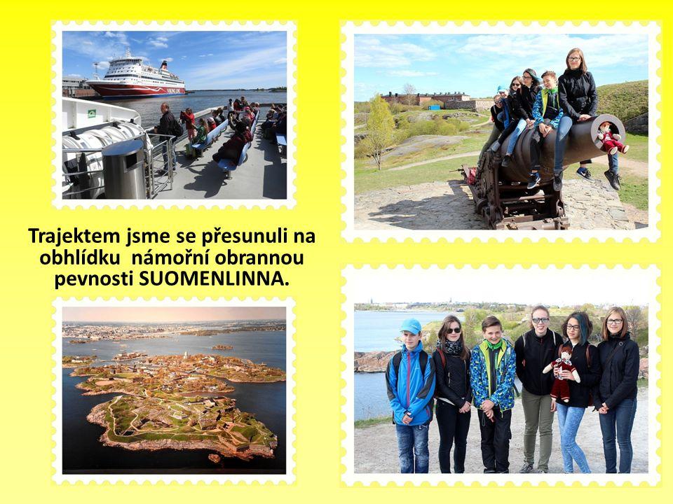 Trajektem jsme se přesunuli na obhlídku námořní obrannou pevnosti SUOMENLINNA.