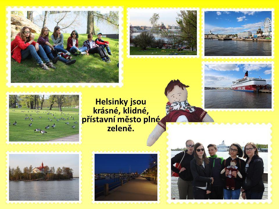 Helsinky jsou krásné, klidné, přístavní město plné zeleně.