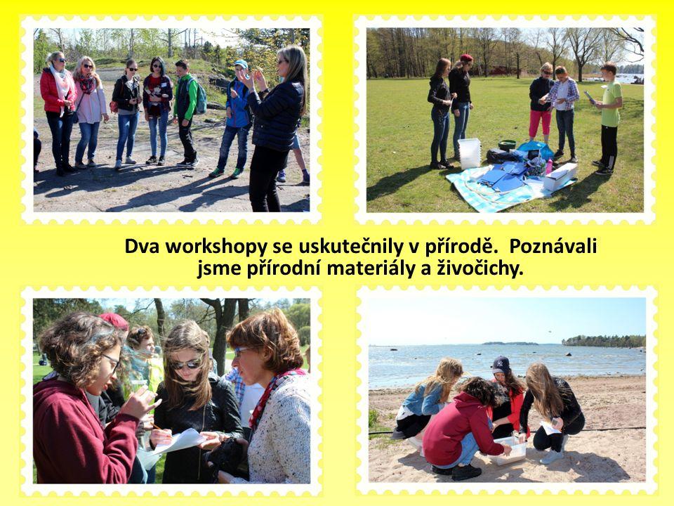 Dva workshopy se uskutečnily v přírodě. Poznávali jsme přírodní materiály a živočichy.