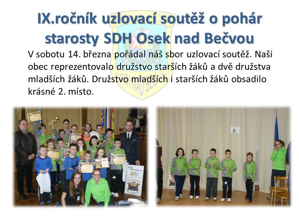 IX.ročník uzlovací soutěž o pohár starosty SDH Osek nad Bečvou V sobotu 14.