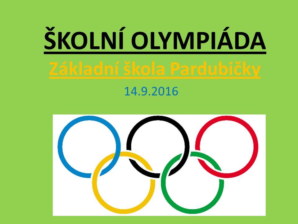 ŠKOLNÍ OLYMPIÁDA Základní škola Pardubičky 14.9.2016