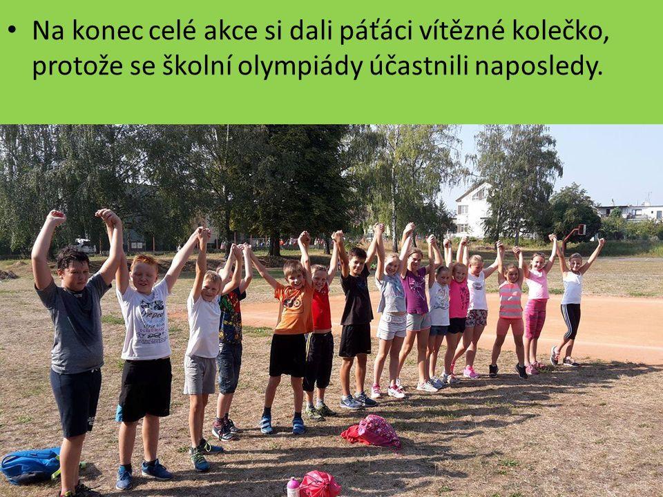Na konec celé akce si dali páťáci vítězné kolečko, protože se školní olympiády účastnili naposledy.
