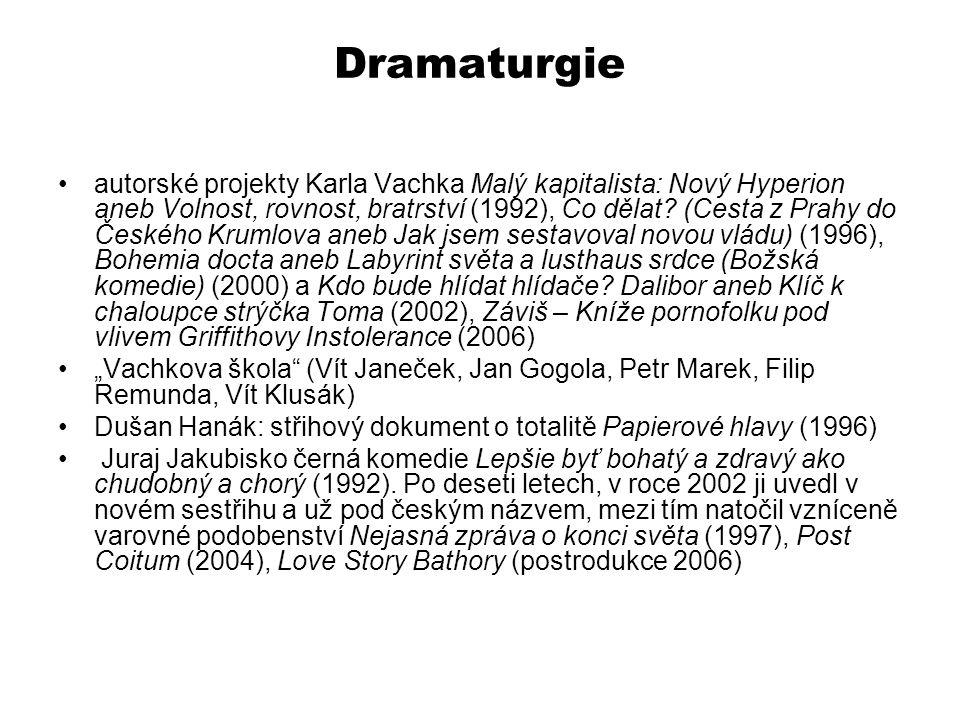 Dramaturgie autorské projekty Karla Vachka Malý kapitalista: Nový Hyperion aneb Volnost, rovnost, bratrství (1992), Co dělat? (Cesta z Prahy do Českéh