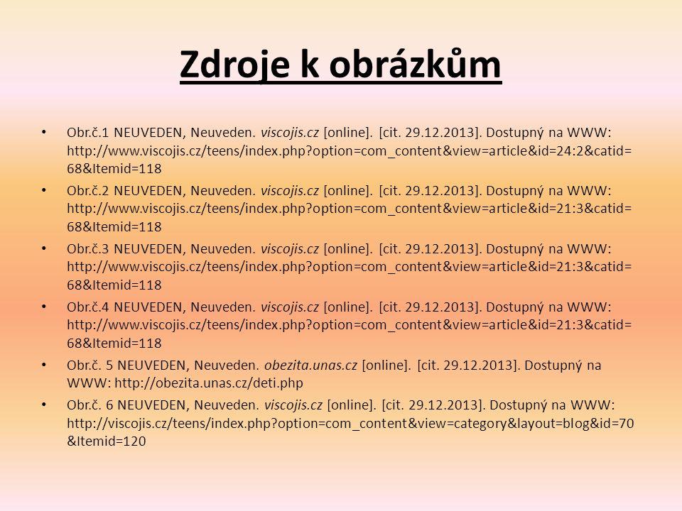 Zdroje k obrázkům Obr.č.1 NEUVEDEN, Neuveden. viscojis.cz [online].