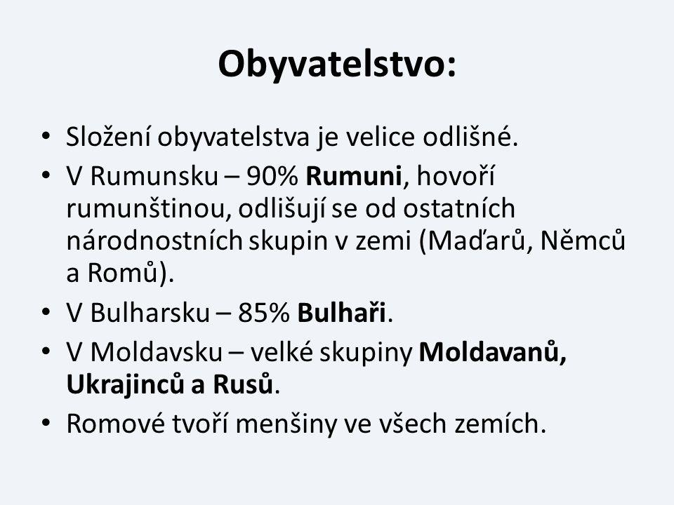 Obyvatelstvo: Složení obyvatelstva je velice odlišné. V Rumunsku – 90% Rumuni, hovoří rumunštinou, odlišují se od ostatních národnostních skupin v zem