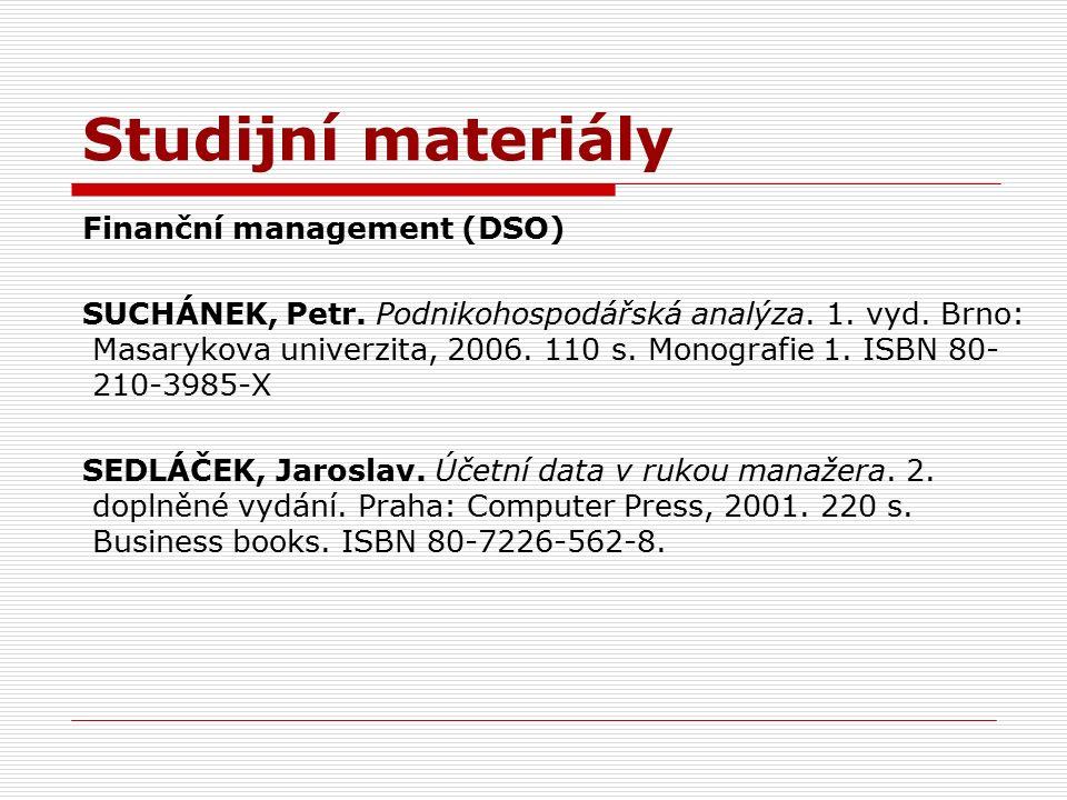 Studijní materiály Finanční management (DSO) SUCHÁNEK, Petr.