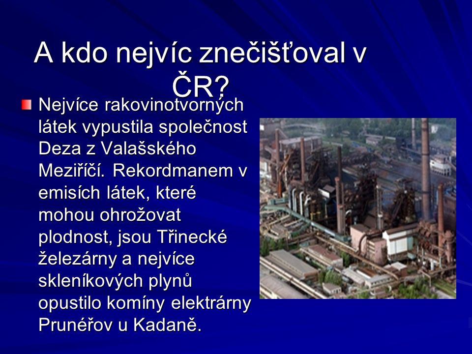 A kdo nejvíc znečišťoval v ČR.