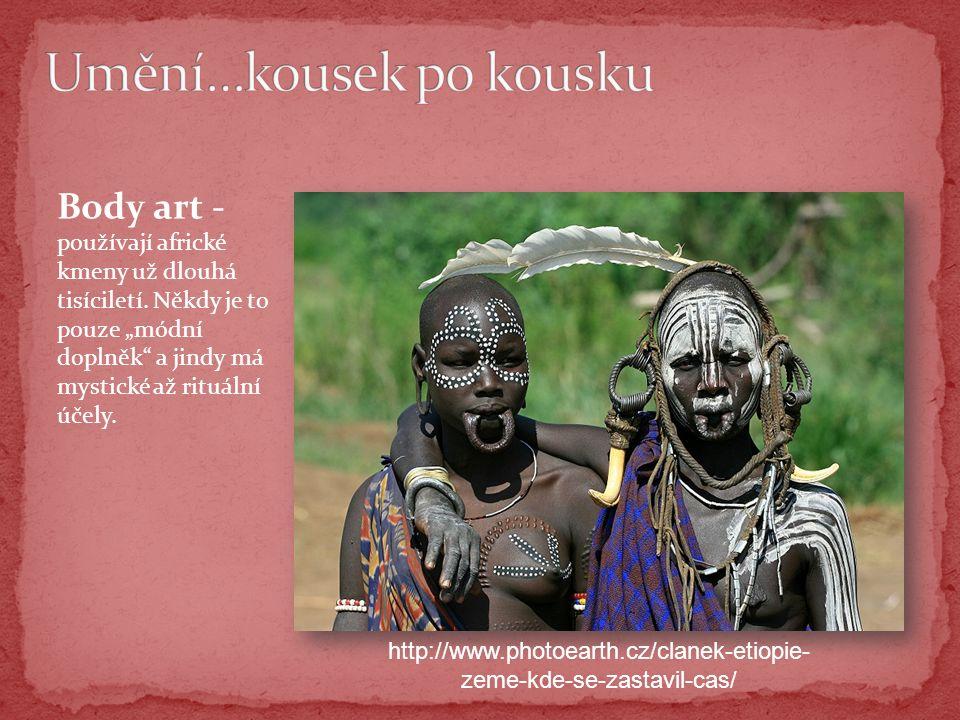 Body art - používají africké kmeny už dlouhá tisíciletí.