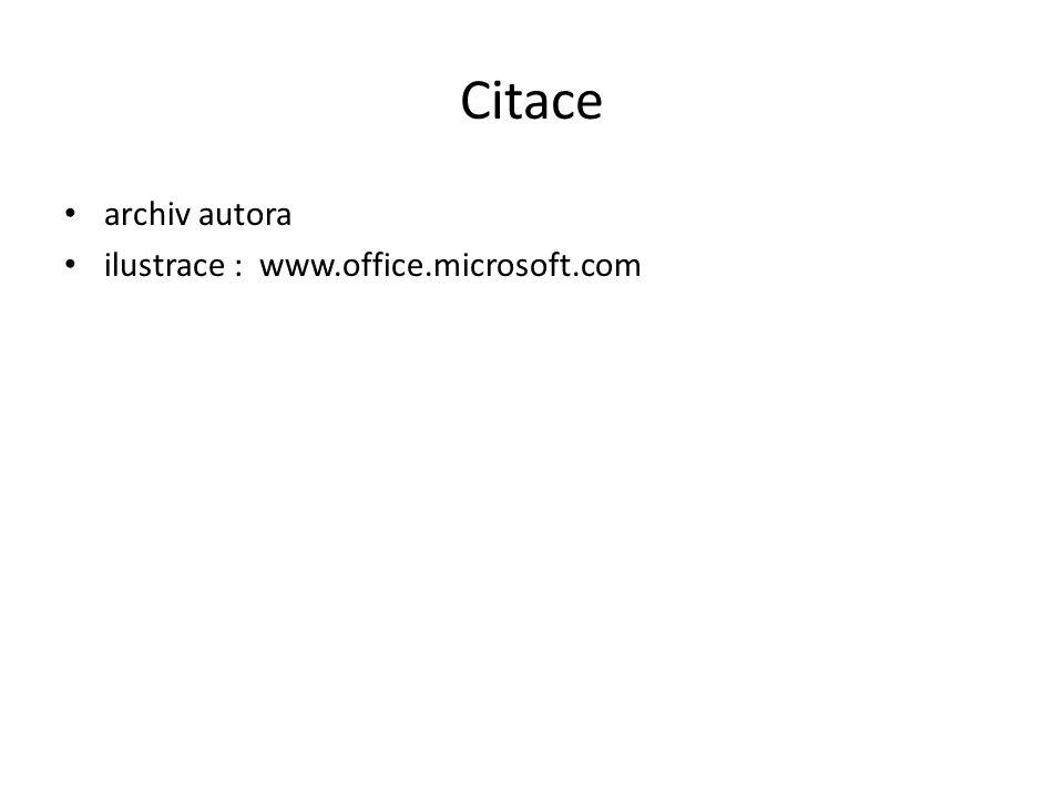 Citace archiv autora ilustrace : www.office.microsoft.com