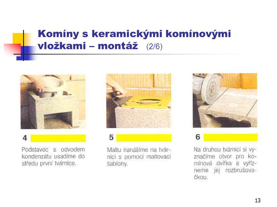 12 Komíny s keramickými komínovými vložkami – montáž (1/6)