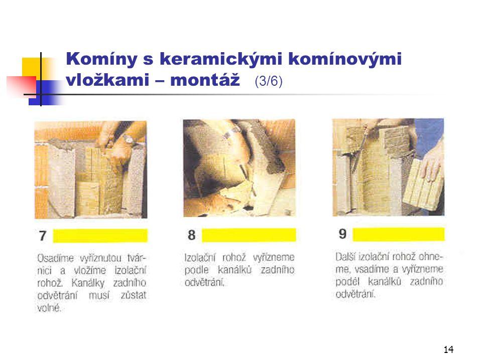 13 Komíny s keramickými komínovými vložkami – montáž (2/6)