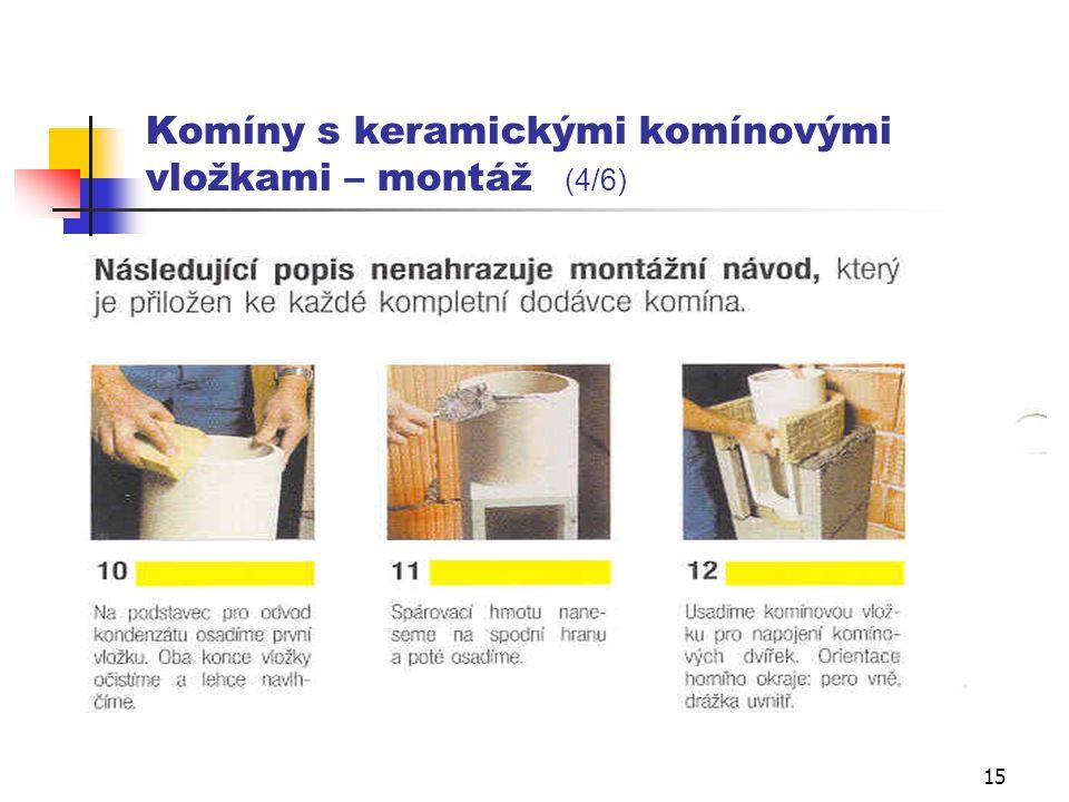 14 Komíny s keramickými komínovými vložkami – montáž (3/6)