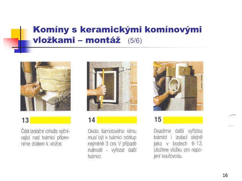 15 Komíny s keramickými komínovými vložkami – montáž (4/6)