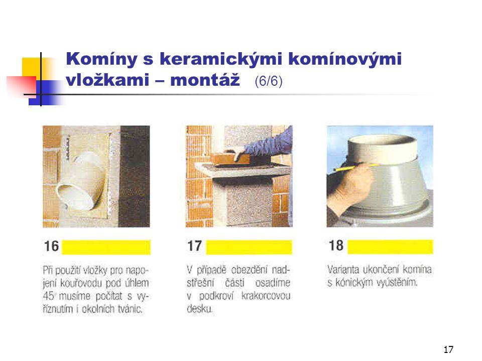 16 Komíny s keramickými komínovými vložkami – montáž (5/6)