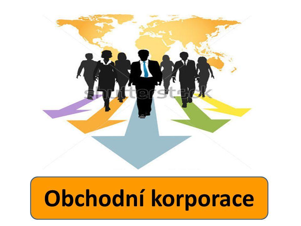 Jaké znáte obchodní korporace ?