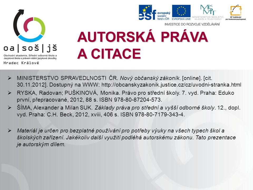 AUTORSKÁ PRÁVA A CITACE  MINISTERSTVO SPRAVEDLNOSTI ČR.