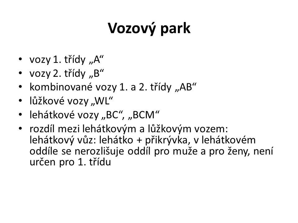 """Vozový park vozy 1. třídy """"A"""" vozy 2. třídy """"B"""" kombinované vozy 1. a 2. třídy """"AB"""" lůžkové vozy """"WL"""" lehátkové vozy """"BC"""", """"BCM"""" rozdíl mezi lehátkový"""