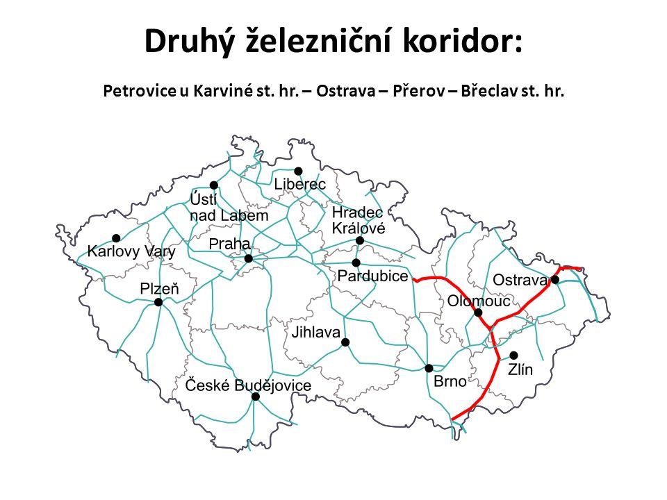 Druhý železniční koridor: Petrovice u Karviné st. hr. – Ostrava – Přerov – Břeclav st. hr.