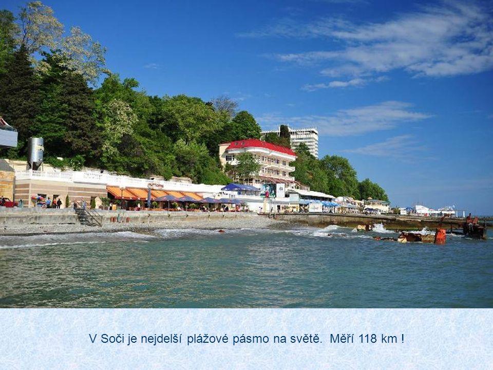 V Soči je nejdelší plážové pásmo na světě. Měří 118 km !