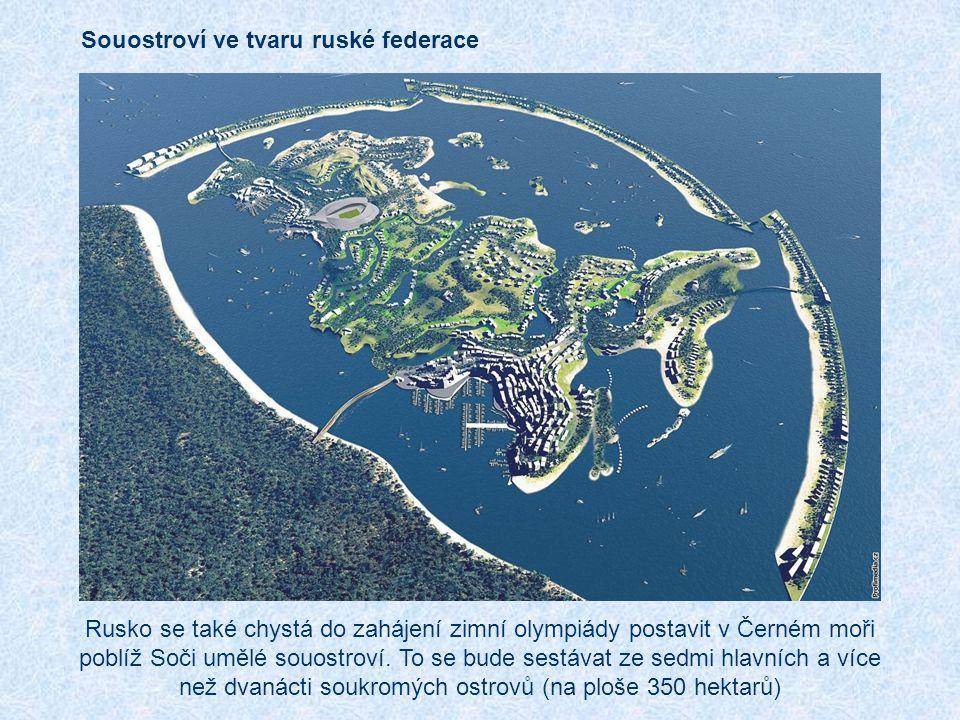 Rusko se také chystá do zahájení zimní olympiády postavit v Černém moři poblíž Soči umělé souostroví.
