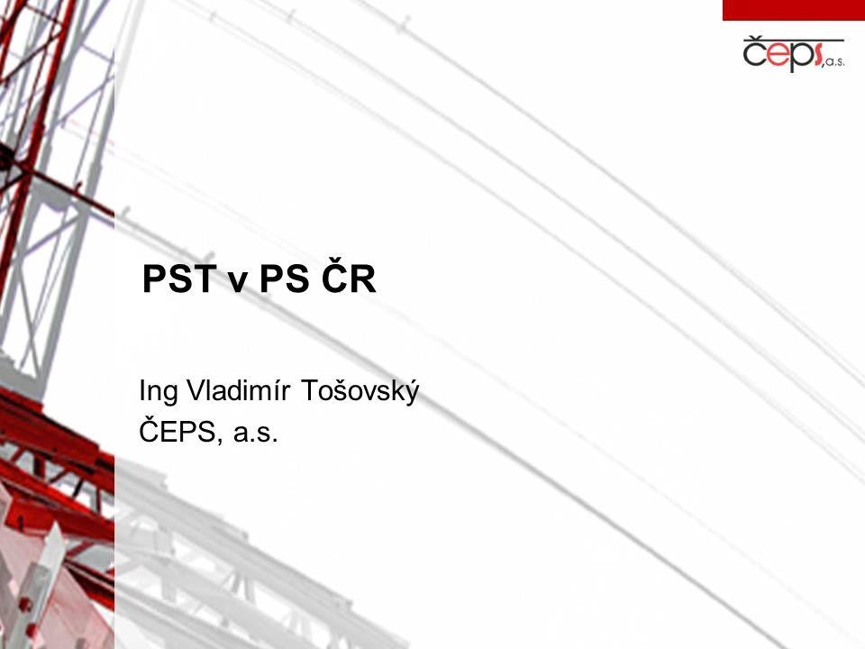 PST v PS ČR Ing Vladimír Tošovský ČEPS, a.s.