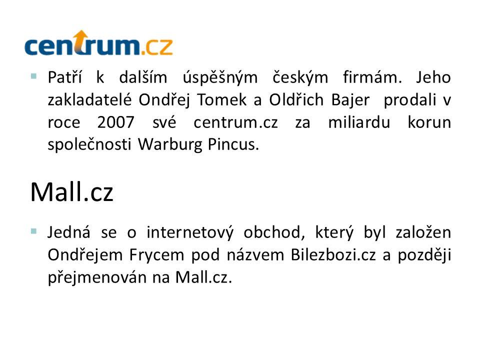  Patří k dalším úspěšným českým firmám.
