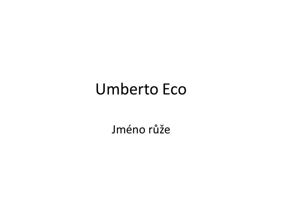 Umberto Eco Jméno růže