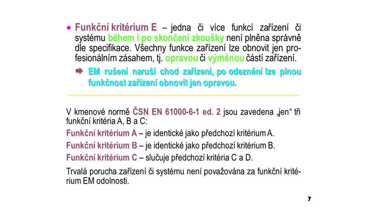 18 Zkušební signál podle normy Principiální zapojení Časový průběh zkušebního signálu Parametry zkušebního signálu Vysokoenergetický rázový impulz napětí 1,2 / 50 μs a proudu 8 / 20 μs ČSN EN 61000-4-5 ed.